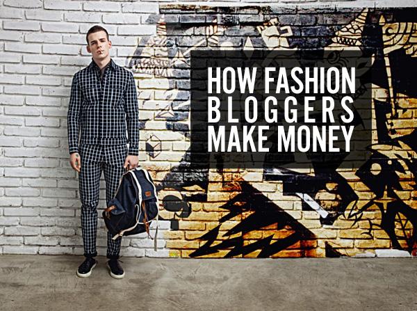 ¿Cómo hacen dinero los Fashion Bloggers?